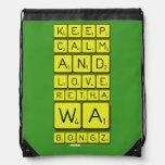 keep calm and love Retha wa Bongz  Drawstring Backpack