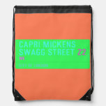 Capri Mickens  Swagg Street  Drawstring Backpack