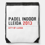 PADEL INDOOR LLEIDA  Drawstring Backpack