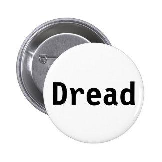 Dread Pinback Button