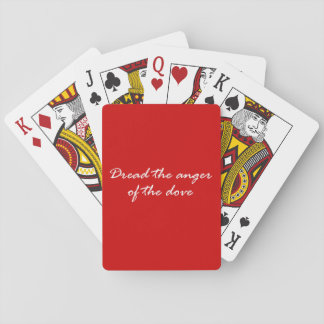 Dread The Anger Of The Dove Playing Cards