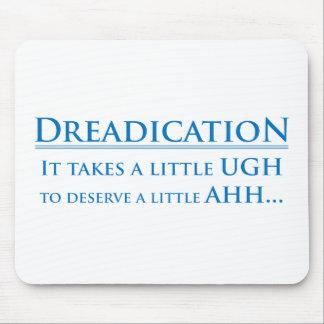 Dreadication - Ugh Mouse Pad