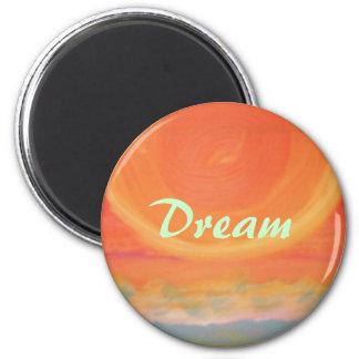"""""""DREAM"""" 2 INCH ROUND MAGNET"""