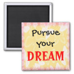 Dream-3 Word Quote Motivational Magnet