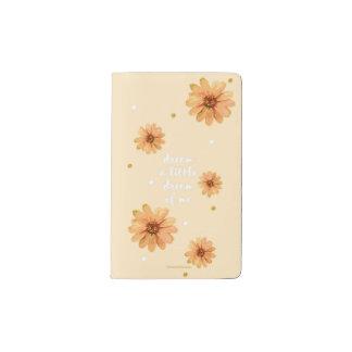 Dream A Little Dream Of Me Note Pocket Moleskine Notebook