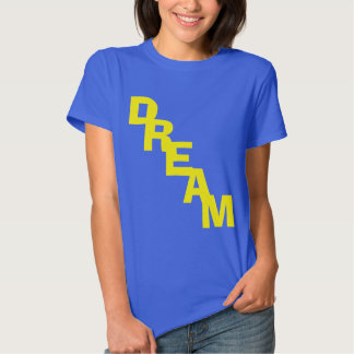 DREAM and Dream On with a pawprint. Tee Shirt