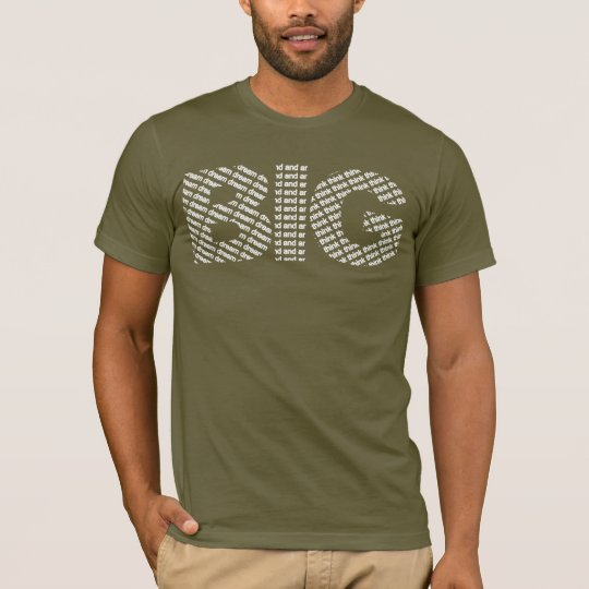 Dream And Think Big T-Shirt