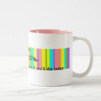 Dream as if... mugs