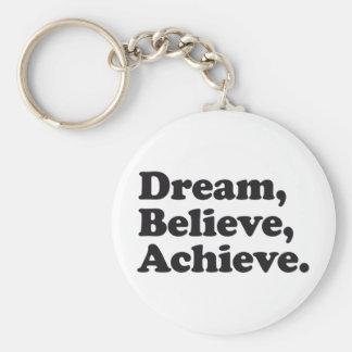 Dream Believe Achieve Basic Round Button Keychain