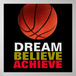 Dream Believe Achieve Basketball Poster