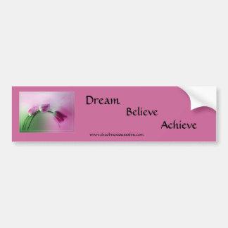 Dream, Believe, Achieve Bumper Sticker