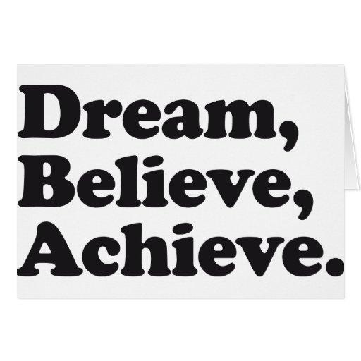Dream Believe Achieve Cards