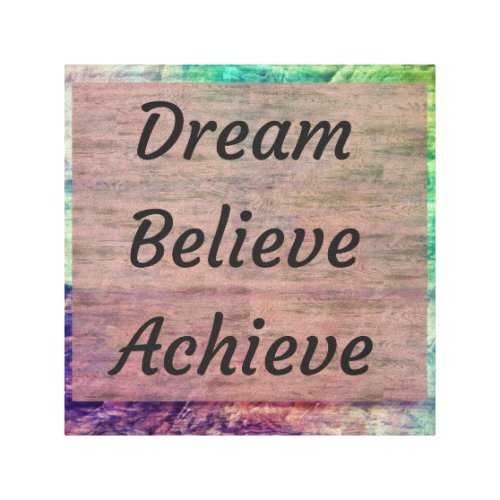Dream Believe Achieve Inspirational Wall Art