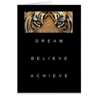 dream believe achieve motivational quote card
