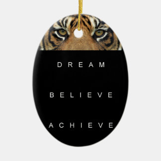 dream believe achieve motivational quote ceramic ornament