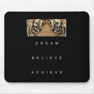 dream believe achieve motivational quote mouse pad