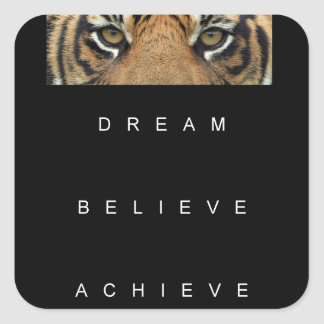 dream believe achieve motivational quote square sticker