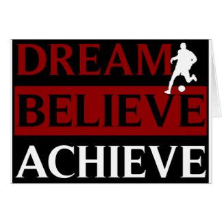 Dream Believe Achieve Soccer Greeting Card