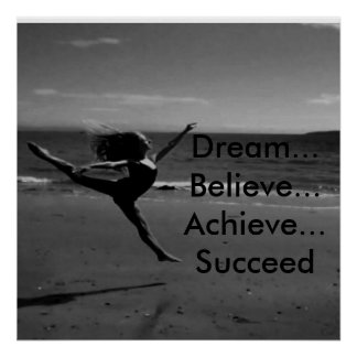 dream, believe, achieve, succeed poster