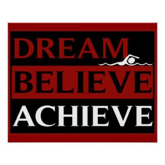 Dream Believe Achieve Swimming Poster