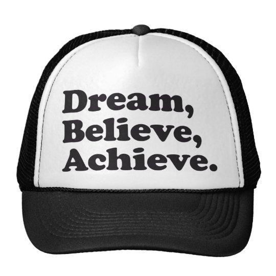 Dream Believe Achieve Trucker Hat