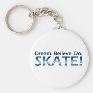 Dream. Believe. Do. Skate! Basic Round Button Keychain