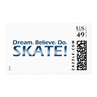 Dream. Believe. Do. Skate! Stamps