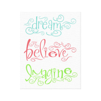 Dream Believe Imagine Inspirational Wall Sayings Canvas Print