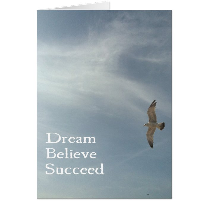 Dream, Believe, Succeed Card