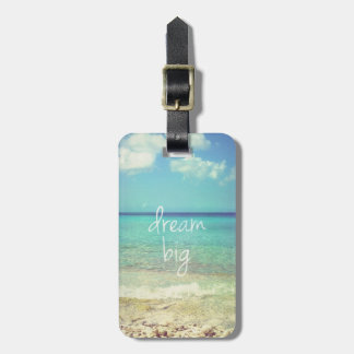 Dream big bag tag