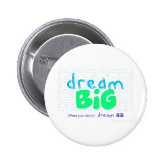Dream Big - Blue 2 Inch Round Button
