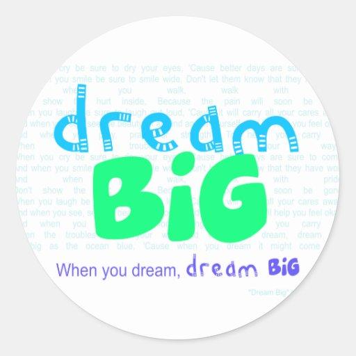 Dream Big - Blue Stickers