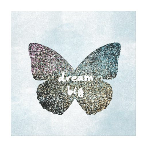 Dream Big Gallery Wrapped Canvas
