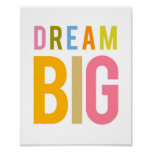 Dream Big - Color Print