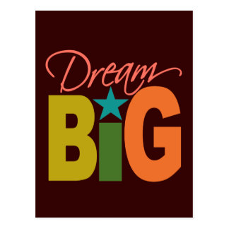 Dream BIG custom postcard