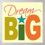 Dream BIG custom poster