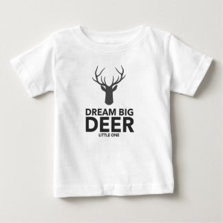 Dream Big Deer Little One Baby T-Shirt