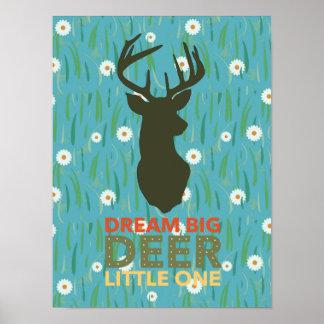 Dream Big Deer Little One Poster
