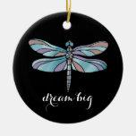 Dream Big Dragonfly Ceramic Ornament