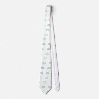 Dream big, green neck tie