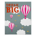 Dream big hot air balloon nursery motivation quote poster
