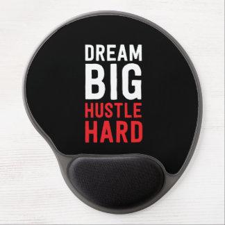 Dream Big Hustle Hard Gel Mouse Pad