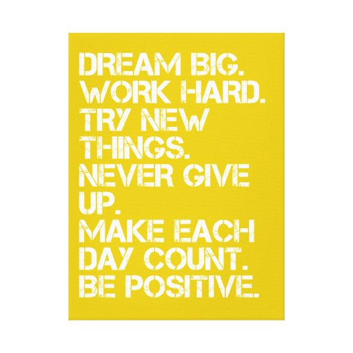 "Dream Big Inspirational - 18"" x 24"" Stretched Canvas Prints"