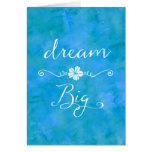 Dream Big Inspirational Happiness Quote Card