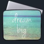"""Dream big laptop sleeve<br><div class=""""desc"""">Be crazy and live intensely,  dream big... </div>"""