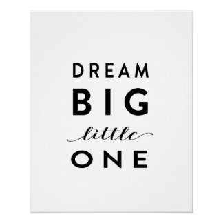 Dream Big Little One - Art Print