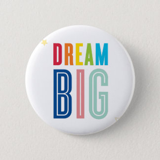DREAM BIG LITTLE ONE cool typography bright colors Button