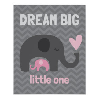 Dream Big Little One - Gray and Pink Elephants Poster