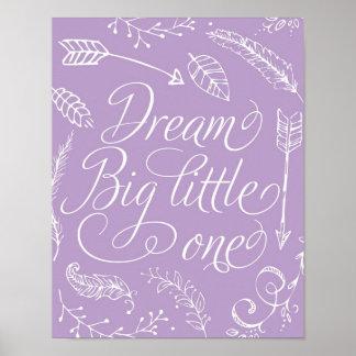 Dream Big Little One in Purple Poster