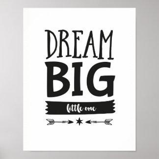 Dream Big little one kids poster print